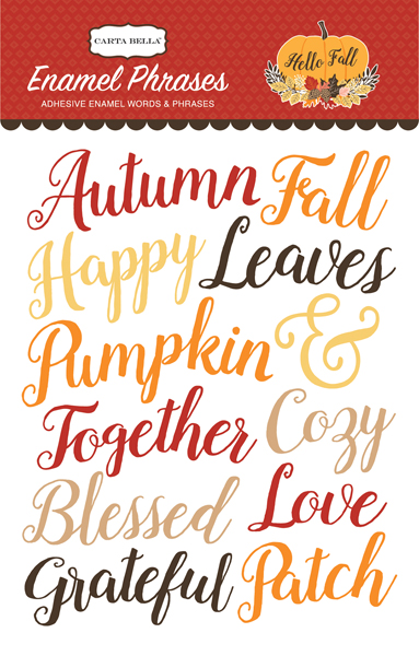 CBHF70062 Hello Fall Enamel Phrases