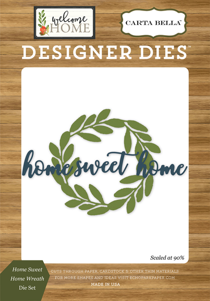 CBWHO74040 Home Sweet Home Wreath <br>Die Set